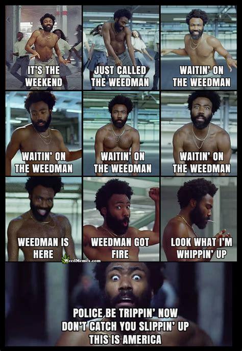 childish gambino   america weed memes weed memes