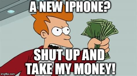 Take All My Money Meme - shut up and take my money fry memes latest imgflip