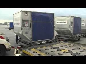 Ajouter Bagage Air France : air france nouveaux conteneurs de bagages de soute youtube ~ Gottalentnigeria.com Avis de Voitures