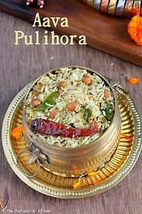 THE CHEF and HER KITCHEN: Aava Pettina Pulihora | Tamarind ...