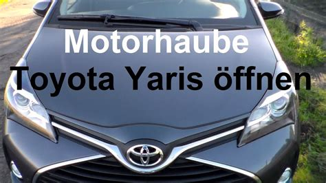 toyota yaris motorhaube oeffnen motorhaube toyota yaris auf