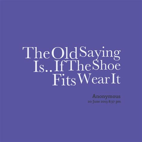 Quotes If The Shoe Fits