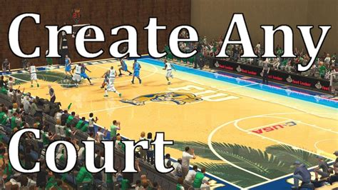 Court You Create Any Court You Want Thanks To R4zor Nba 2k Pc