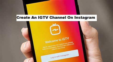 create  igtv channel  instagram