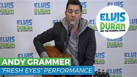 "Andy Grammer  ""fresh Eyes"" Acoustic  Elvis Duran Live"