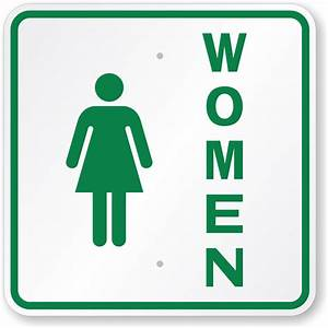 Womens restoom signs for Women only bathroom sign