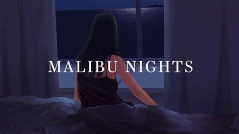 Malibu Nights (lyrics)
