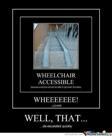 Handicap Meme - wheelchair de escalate by alisteur meme center