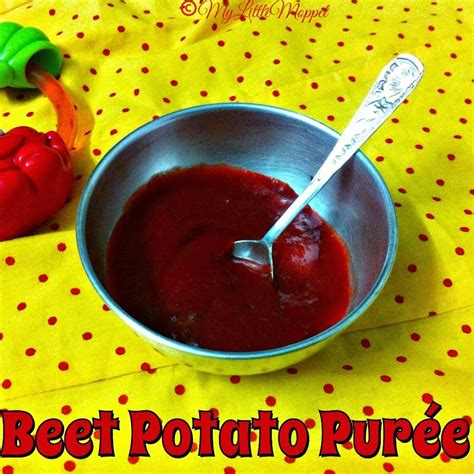 Beetroot And Potato Puree Recipe For Babies My Little Moppet