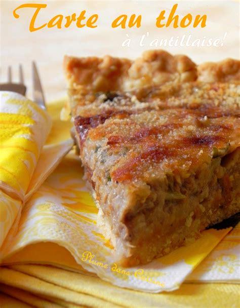 thon cuisine tarte au thon antillaise une plume dans la cuisine