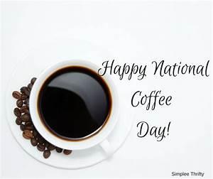 Happy National Coffee Day #NationalCoffeeDay #RiseNShare ...