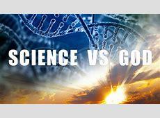 सबसे बड़ा कोण ? भगवान या विज्ञान The Story of God vs