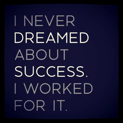 Dream Success Quotes. QuotesGram