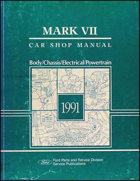 auto manual repair 1993 lincoln mark viii electronic valve timing 1991 lincoln mark vii repair shop manual original