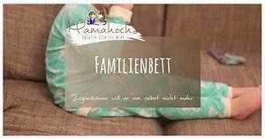 Baby Schläft Nicht Im Eigenen Bett : mir egal wenn er noch mit 14 in mein bett gekrochen kommt das kind schl ft nicht im eigenen ~ Markanthonyermac.com Haus und Dekorationen