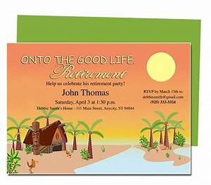 retirement templates tropicana on to the good life With free templates for retirement invitations