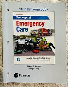 Prehospital Emergency Care Student Workbook  11th Edition