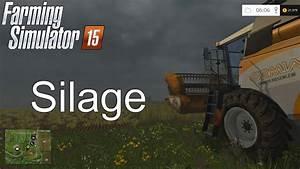 Farming Simulator  U0026 39 15 Tutorial  Silage