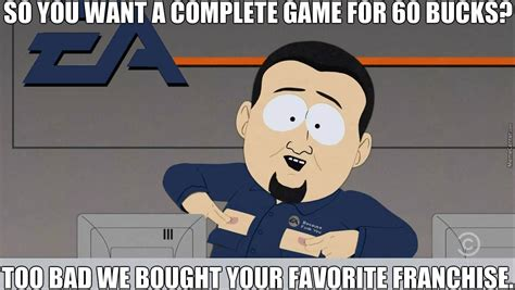 Ea Memes - ea quot you d better pay an additional fee to get the stuff that should have been included from the