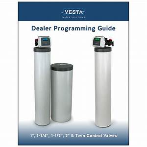 Vesta Program Guide  Vedda Printing   Vesta Softener