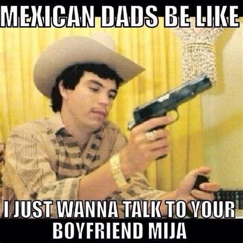 Dads Be Like Meme - 32 best mexican memes images on pinterest