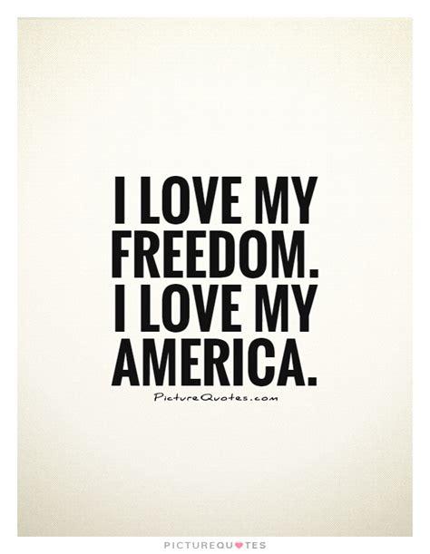 America Quotes Quotes I America Quotesgram