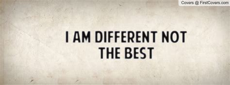 Yes I Am Different Quotes