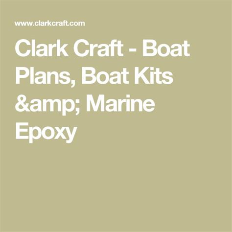 Clark Craft Boat Plans Kits by Best 25 Boat Plans Ideas On