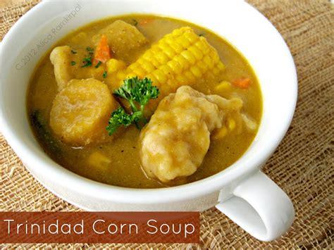 trinidad corn soup alicas pepperpot