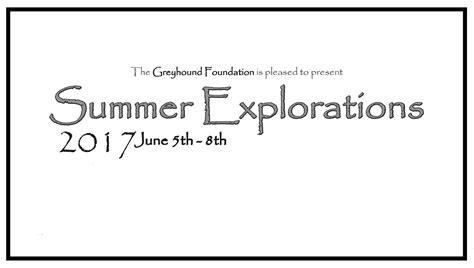 greyhound foundation summer arts exploration program june june