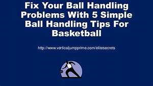 5 Simple Ball Handling Tips For Basketball