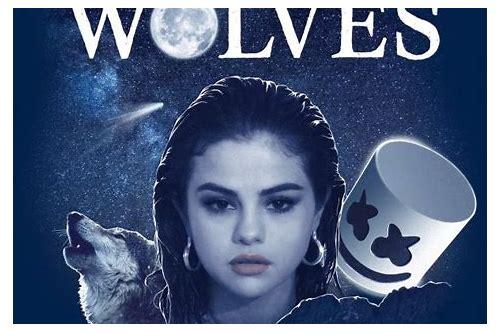 download selena gomez wolves mp3 320kbps