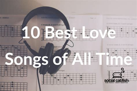 The 10 Best Love Songs Of All Time