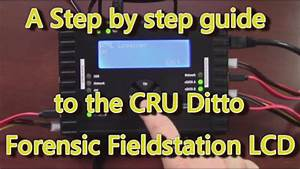 A User Guide To The Ditto Forensic Fieldstation Lcd  From