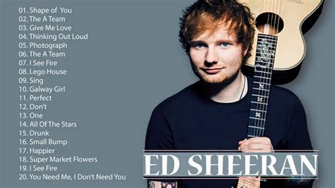 Ed Sheeran Greatest Hits Full Album 2018
