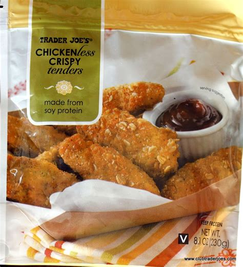 Tenders from bk, but only the original ones from the late 80's/early 90's, before they changed them into those disgusting crown shaped things. Trader Joe's Chickenless Crispy Tenders - Club Trader Joe's