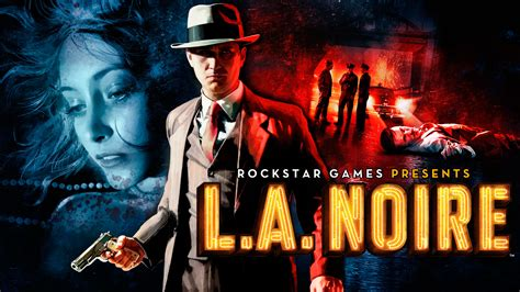 PC Version of Rockstar's L.A. Noire Updated with DX11 Support