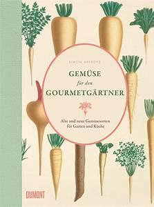 Einfaches Gemüse Für Den Garten : gem se f r den gourmetg rtner alte und neue gem sesorten ~ Lizthompson.info Haus und Dekorationen