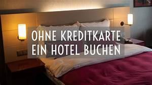 Kreditkarte Ohne Bonitätsprüfung österreich : ratgeber hotel buchen ohne kreditkarte travel ~ Jslefanu.com Haus und Dekorationen