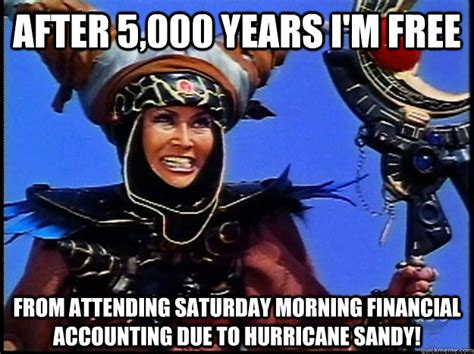 Rita Meme - after 5 000 years i m free from attending saturday morning financial accounting due to hurricane
