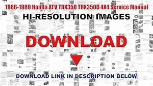 1986-1987 Honda Trx350 Fourtrax 4x4  1987-1989 Trx350d Foreman 4x4 Service Manual