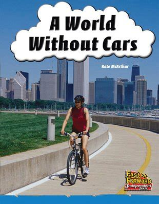 fast forward blue a world without cars non fiction level 10 scholastic shop