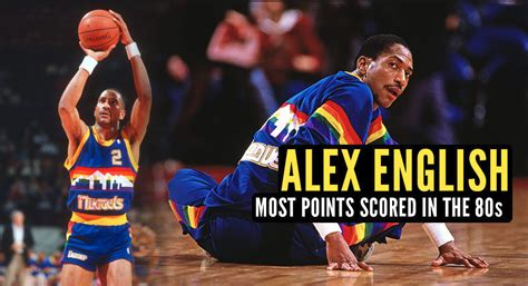 Was 2nd Round Pick Alex English The Most Underrated NBA ...