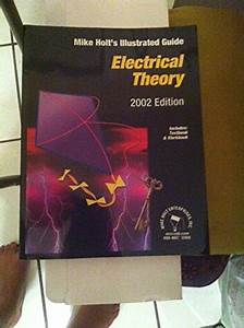 Basic Electrical Theory  Mike Holt U0026 39 S Illustrated Guide  By