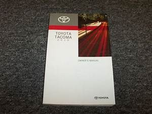 2010 Toyota Tacoma Truck Owner Owner U0026 39 S Operator User Guide
