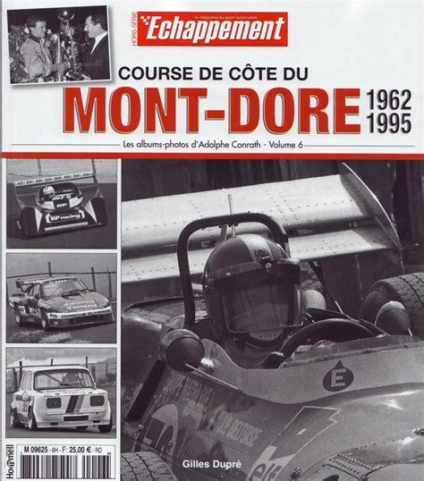 course de c 244 te du mont dore 1962 1995 hill climb of mont dore 1962 1995