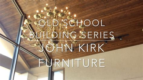 school building series ep  john kirk furniture