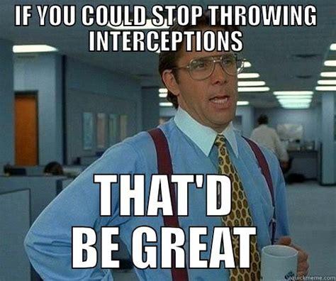 Romo Interception Meme - to tony romo quickmeme