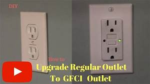 Removing And Replacing Regular Outlet With Gfci Outlet