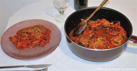 cuisiner un jarret de veau recette jarret de veau à la tomate sur recoin fr